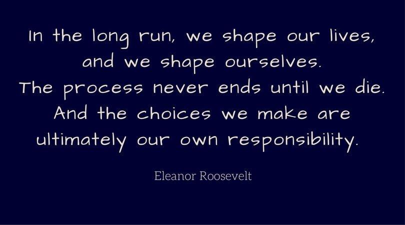 Eleanor Roosevelt on Choice
