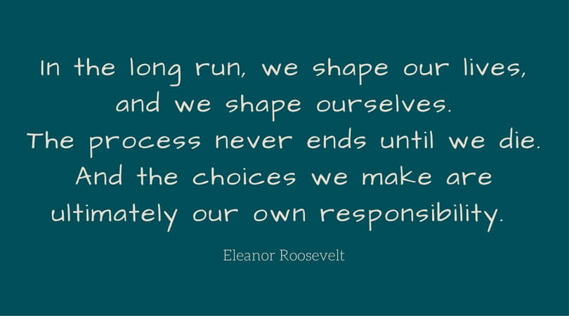 Eleanor Roosevelt on choice