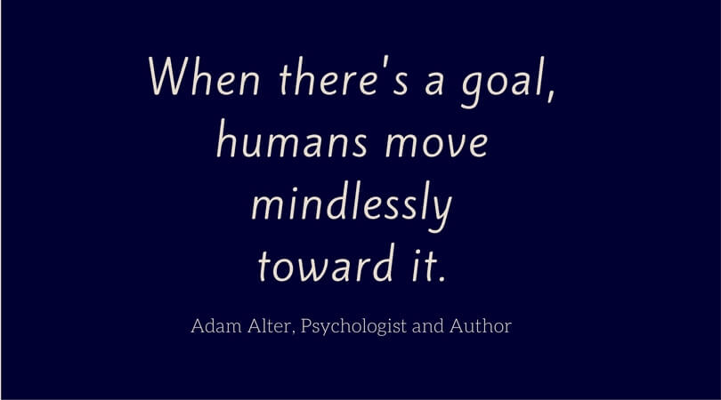 Adam Alter on Goals