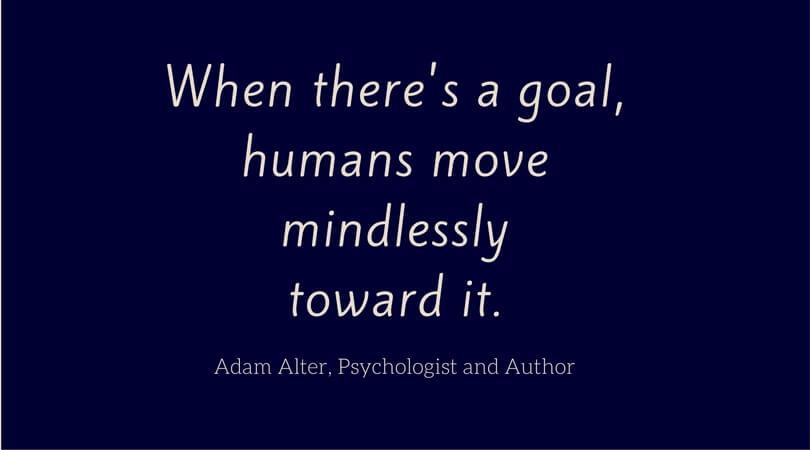 Adam Alter on Goals
