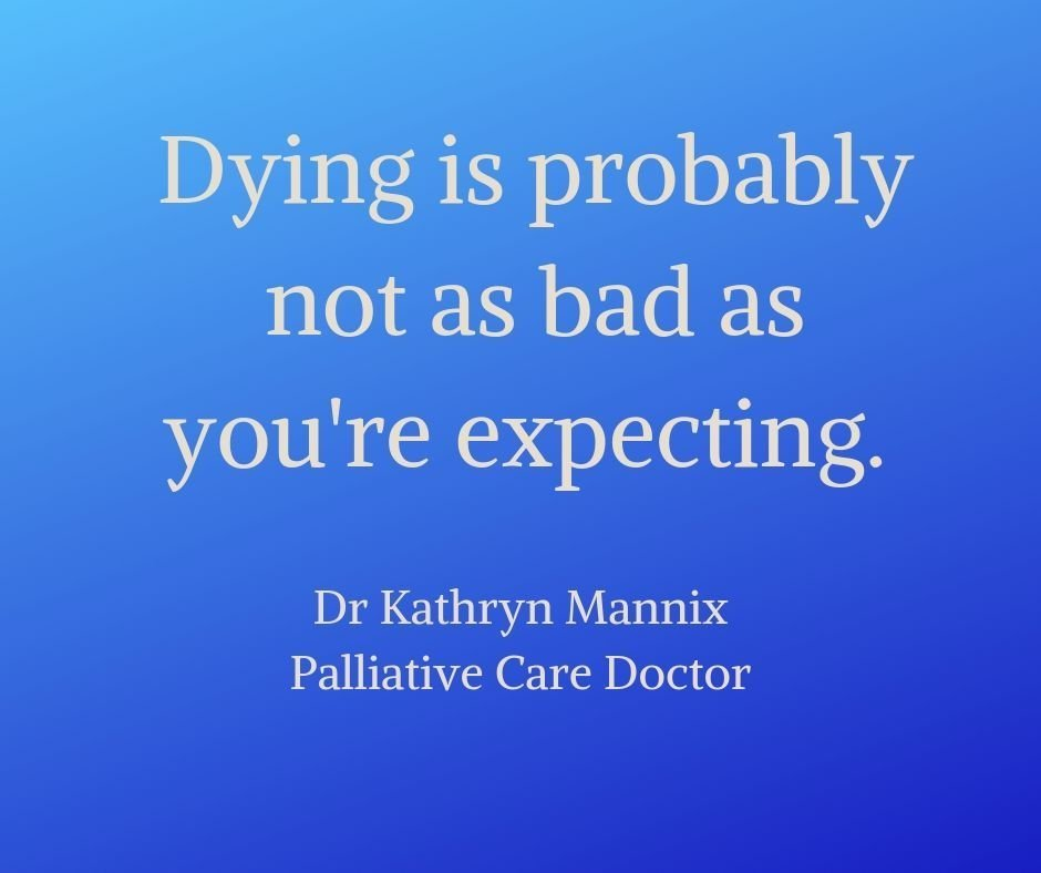 Dying is not as bad...